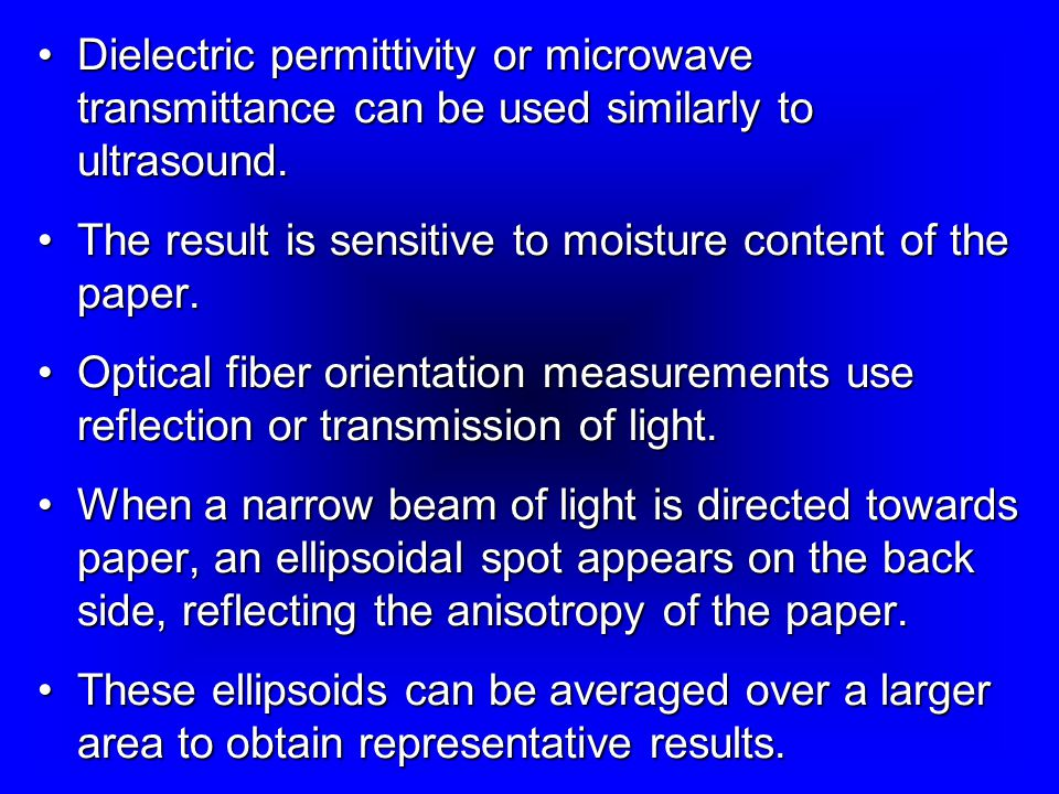 Dielectric permittivity or microwave transmittance can be used similarly to ultrasound.