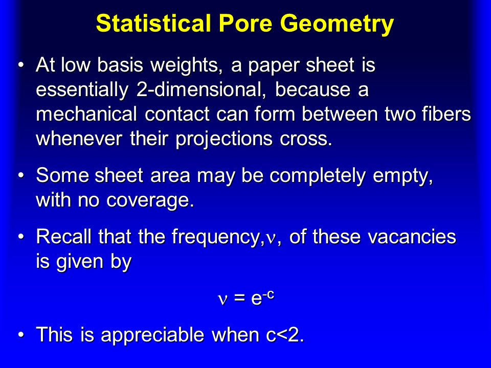 Statistical Pore Geometry
