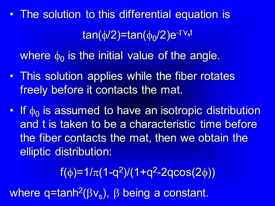 The solution to this differential equation is tan(f/2)=tan(f0/2)e-Gvst