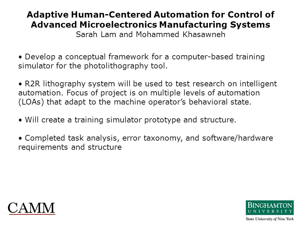 Adaptive Human-Centered Automation for Control of Advanced Microelectronics Manufacturing Systems Sarah Lam and Mohammed Khasawneh