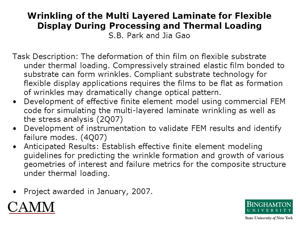 Wrinkling of the Multi Layered Laminate for Flexible Display During Processing and Thermal Loading S.B. Park and Jia Gao