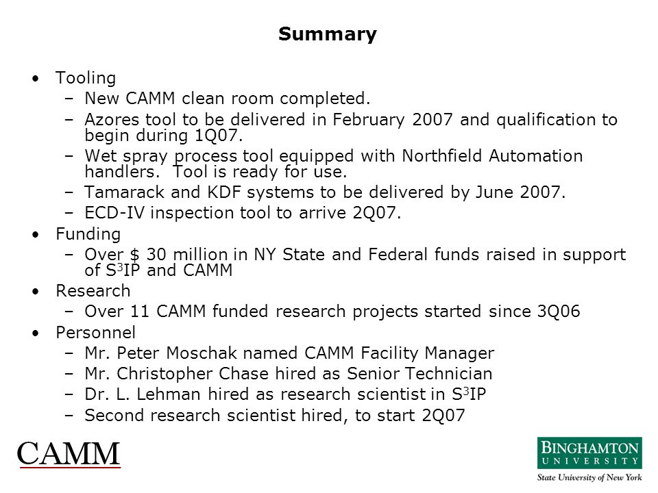 Summary Tooling New CAMM clean room completed.