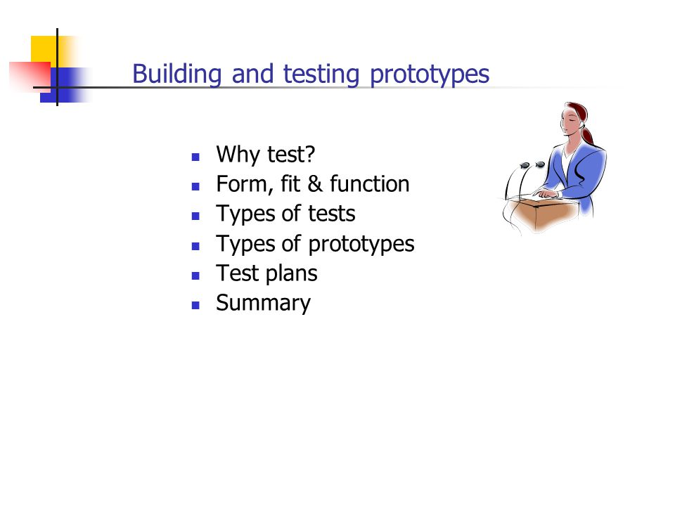 Building and testing prototypes