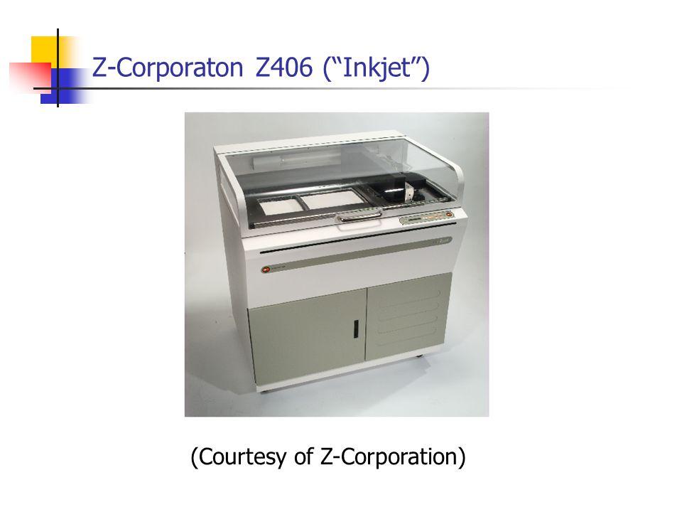 Z-Corporaton Z406 ( Inkjet )