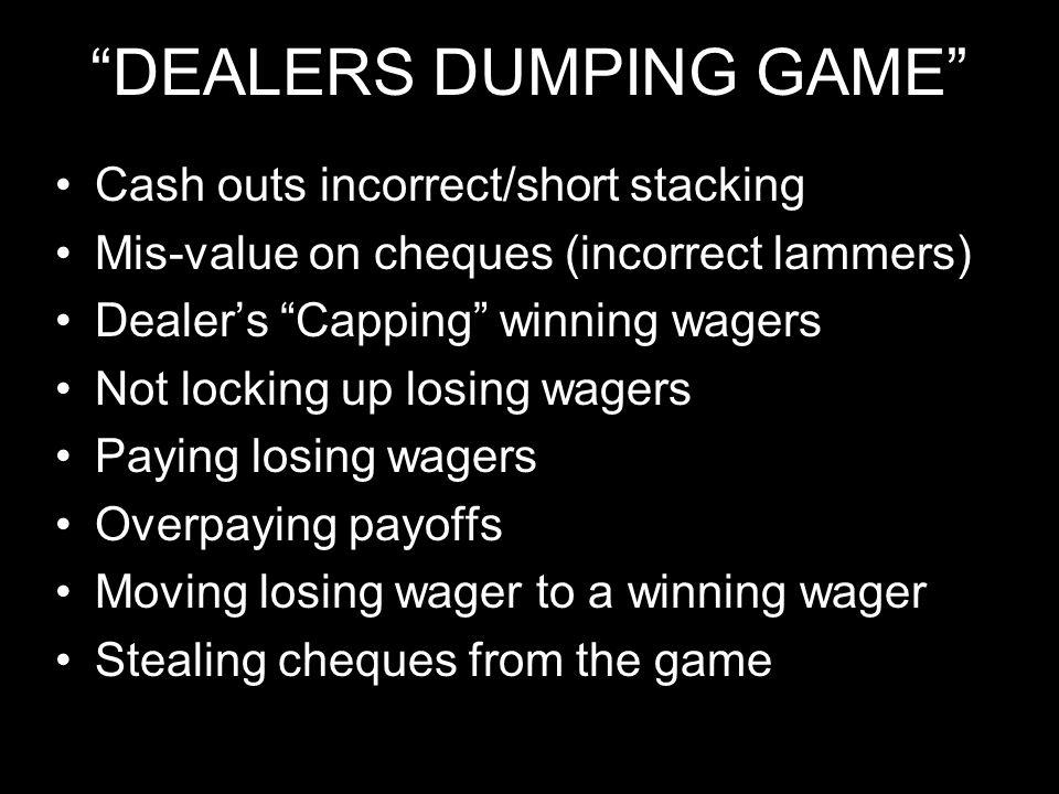DEALERS DUMPING GAME