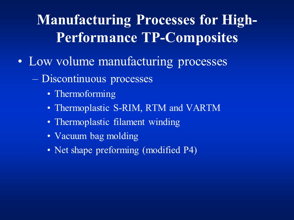 Manufacturing Processes for High-Performance TP-Composites