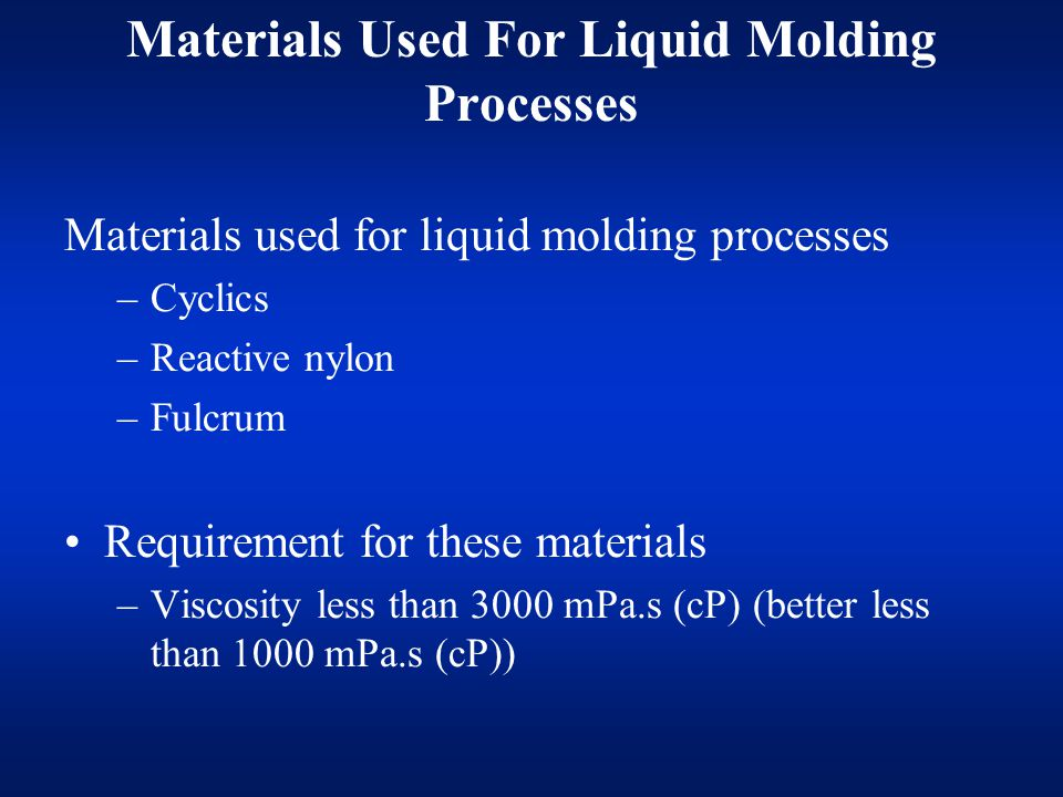 Materials Used For Liquid Molding Processes