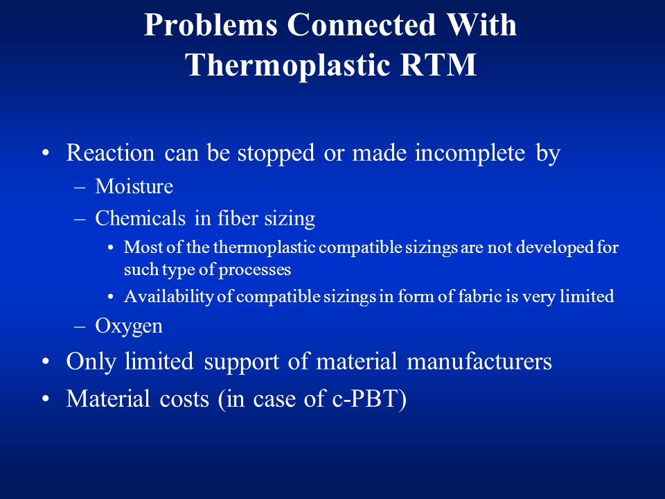 Problems Connected With Thermoplastic RTM