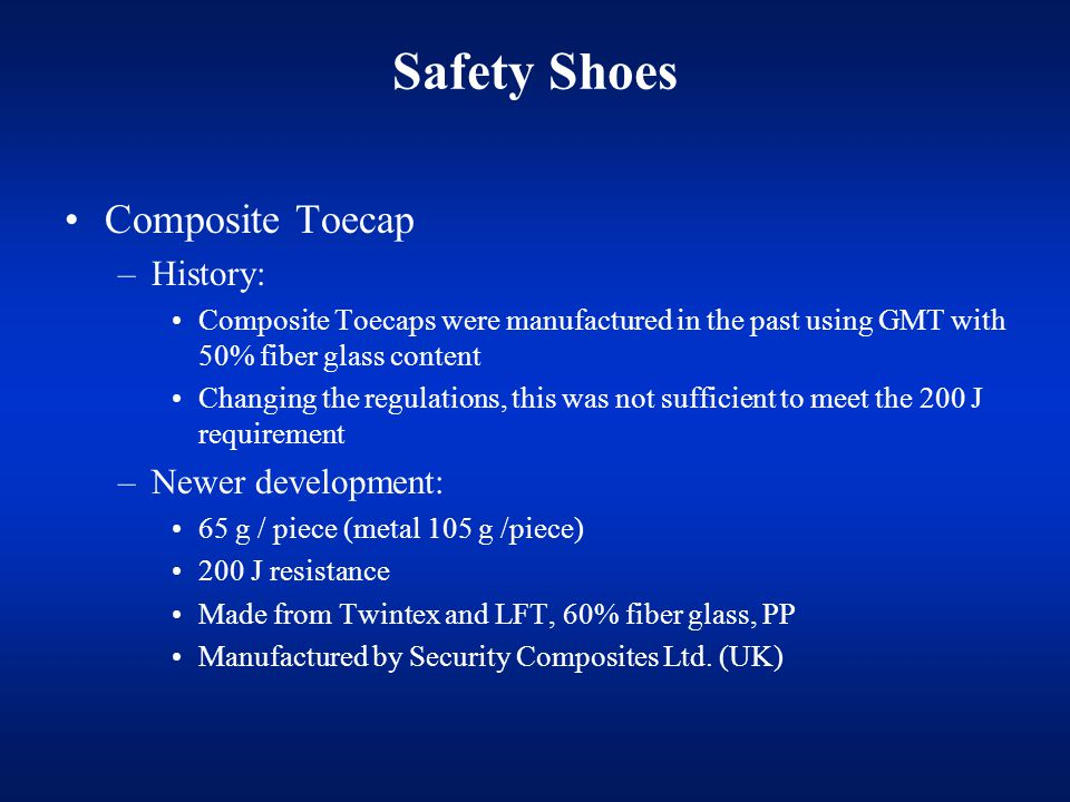Safety Shoes Composite Toecap History: Newer development: