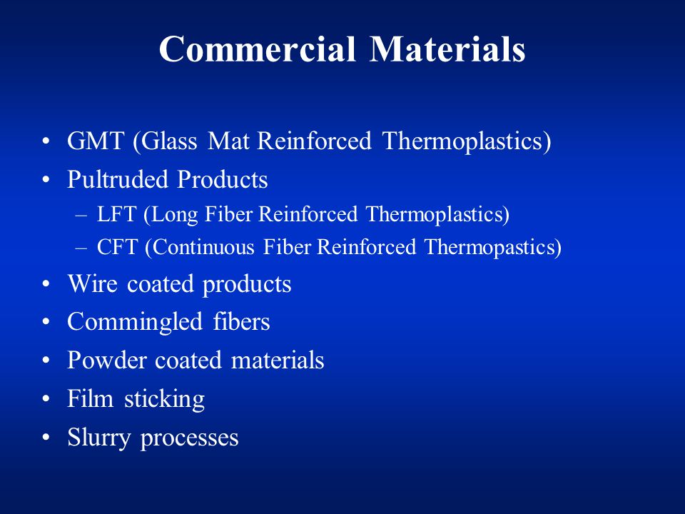 Commercial Materials GMT (Glass Mat Reinforced Thermoplastics)