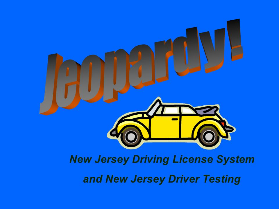 New Jersey Driving License System and New Jersey Driver Testing