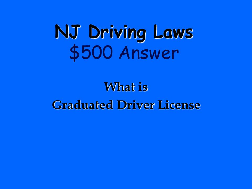 NJ Driving Laws $500 Answer