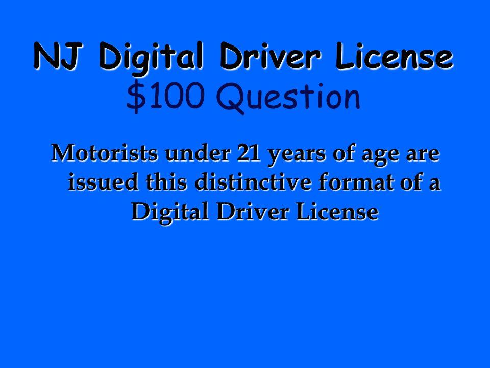 NJ Digital Driver License $100 Question