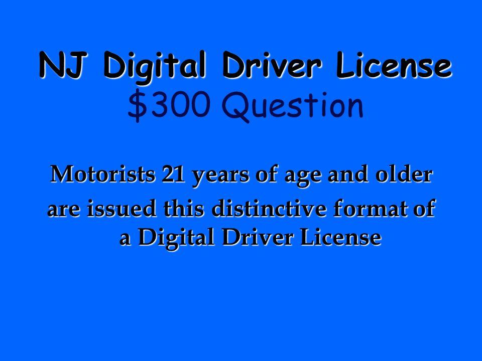 NJ Digital Driver License $300 Question