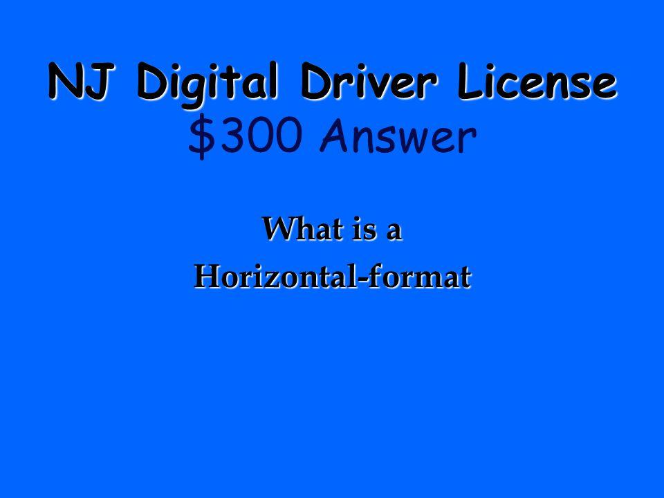 NJ Digital Driver License $300 Answer