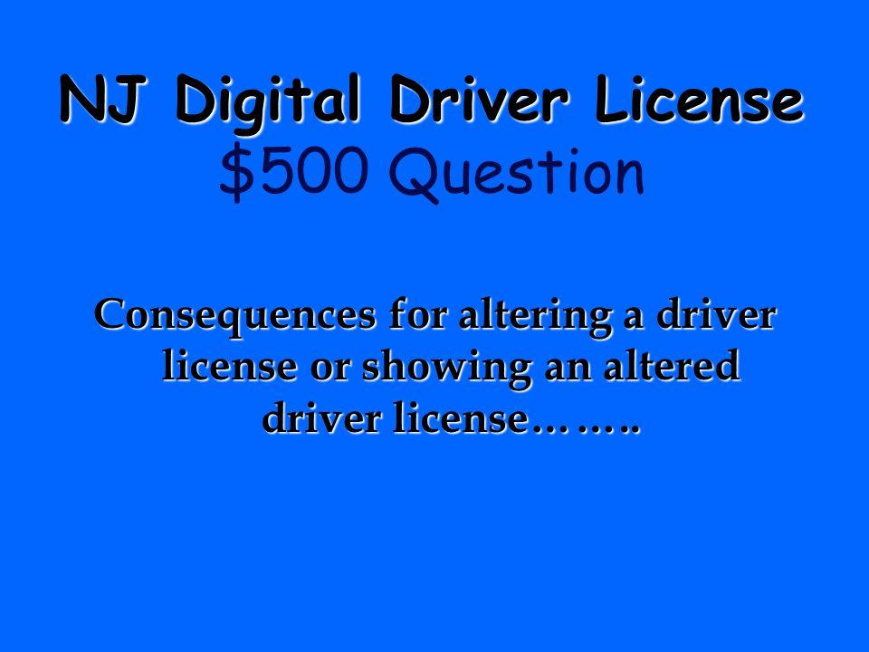 NJ Digital Driver License $500 Question