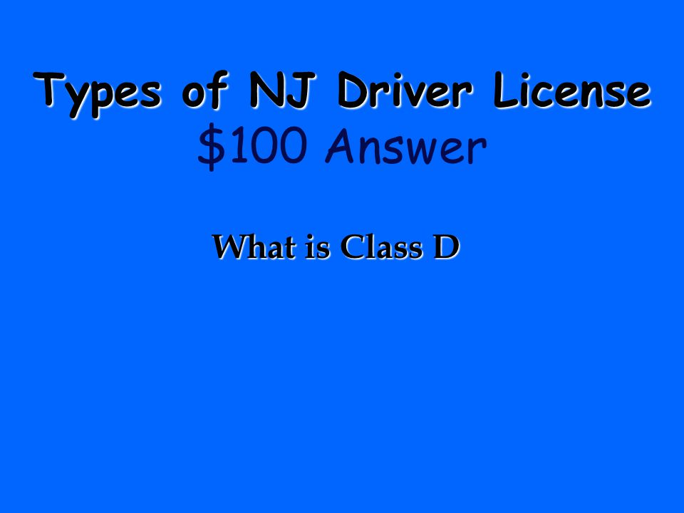 Types of NJ Driver License $100 Answer