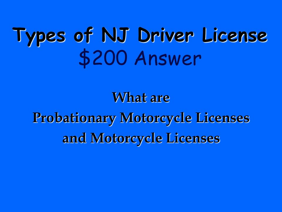 Types of NJ Driver License $200 Answer