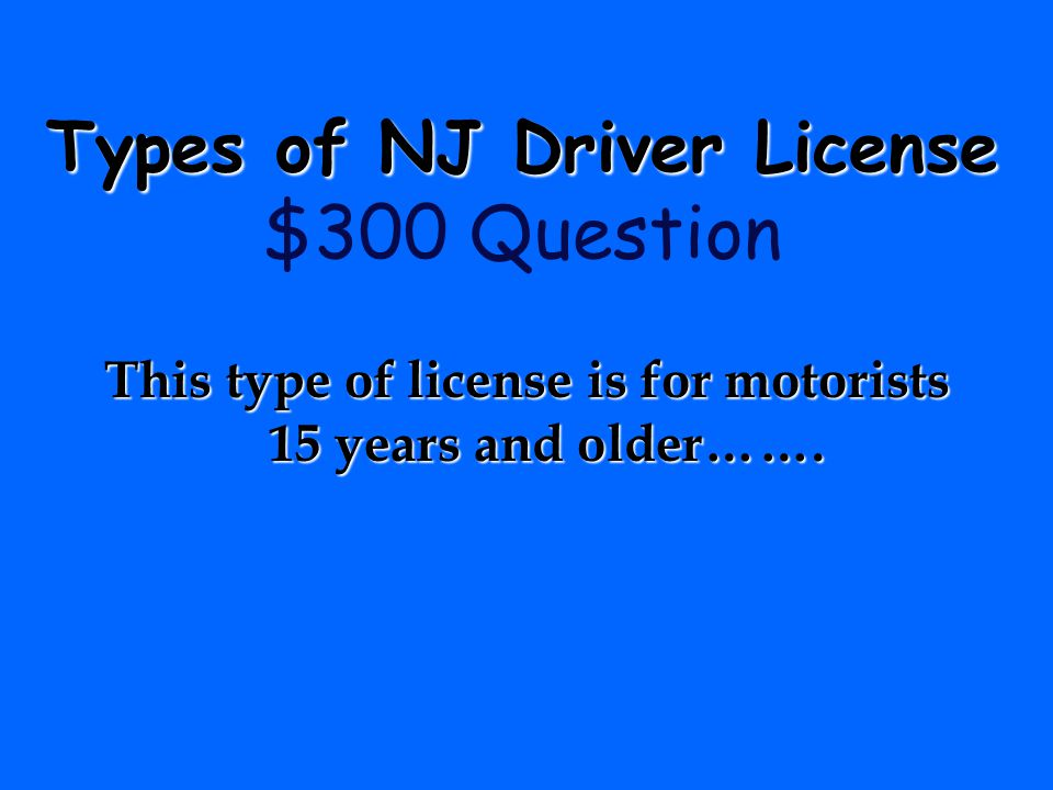 Types of NJ Driver License $300 Question