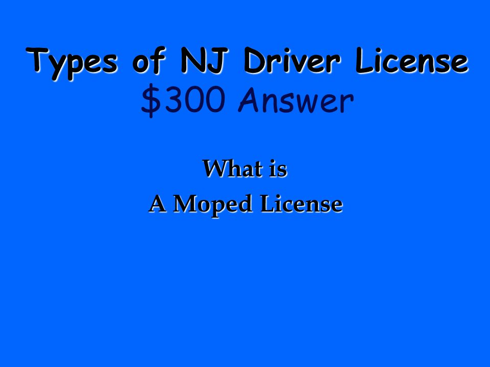 Types of NJ Driver License $300 Answer