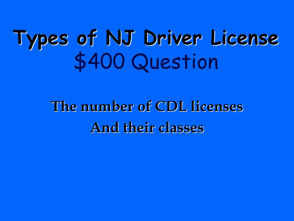 Types of NJ Driver License $400 Question