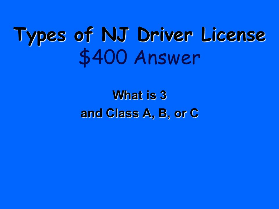 Types of NJ Driver License $400 Answer