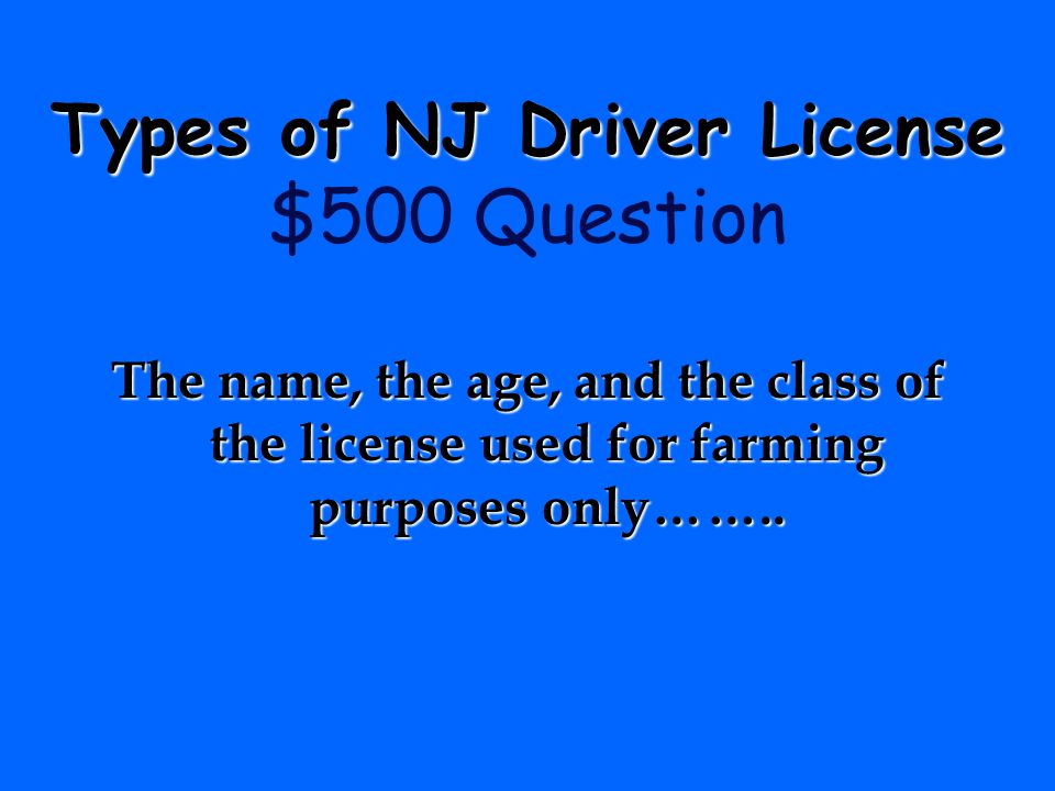 Types of NJ Driver License $500 Question