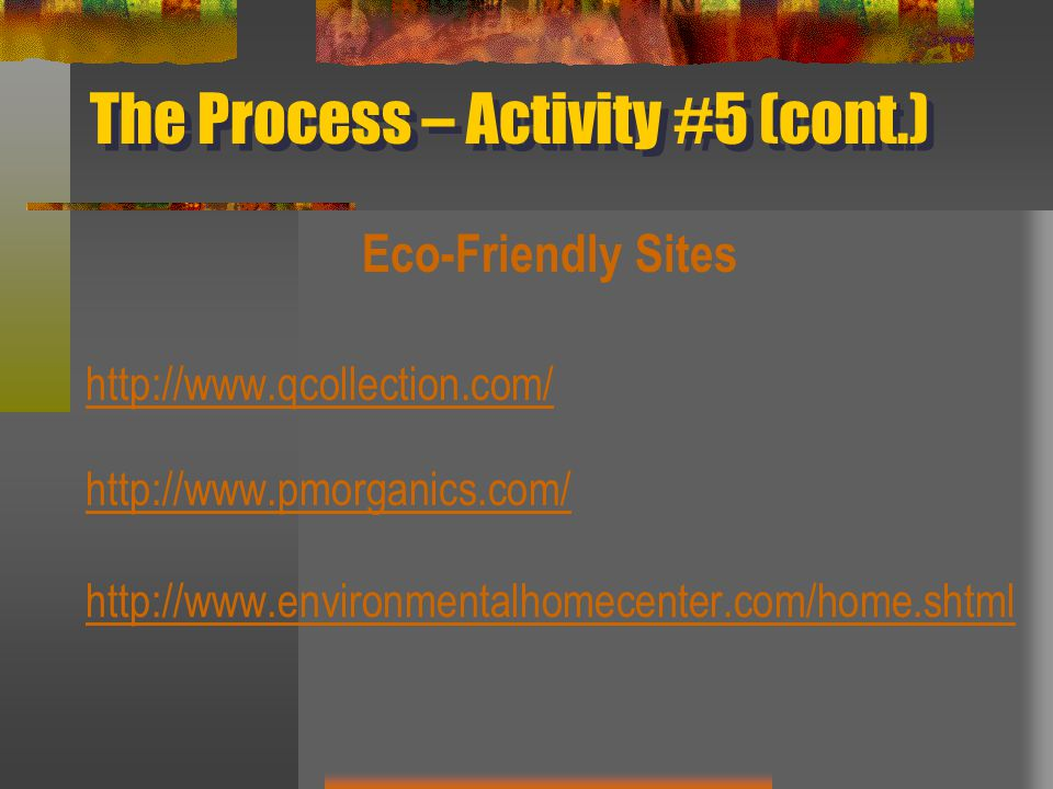The Process – Activity #5 (cont.)
