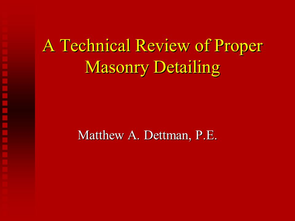 A Technical Review of Proper Masonry Detailing