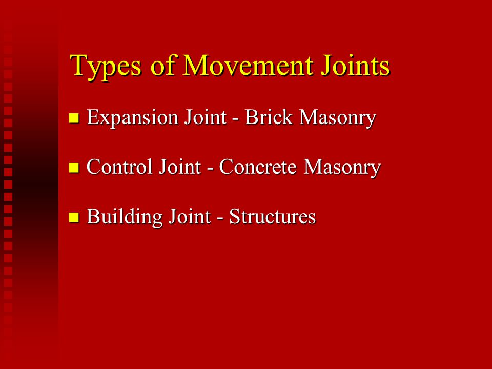 Types of Movement Joints
