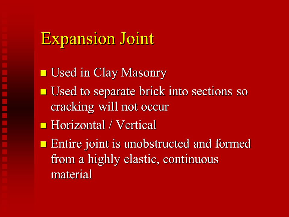 Expansion Joint Used in Clay Masonry