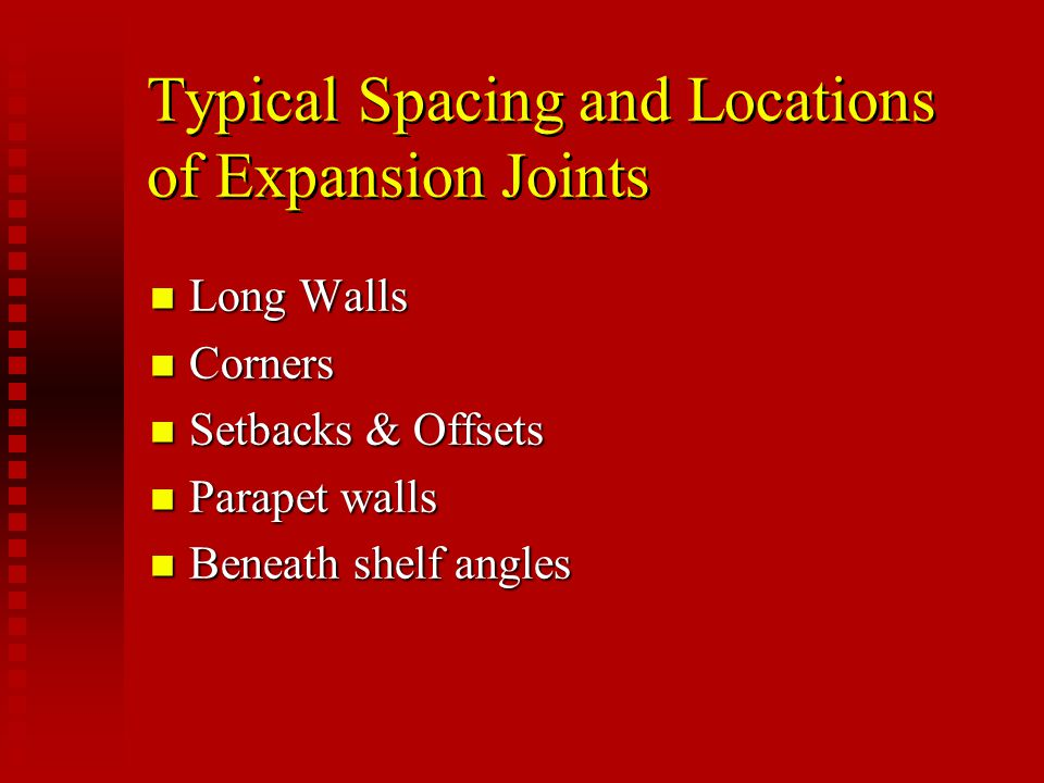 Typical Spacing and Locations of Expansion Joints