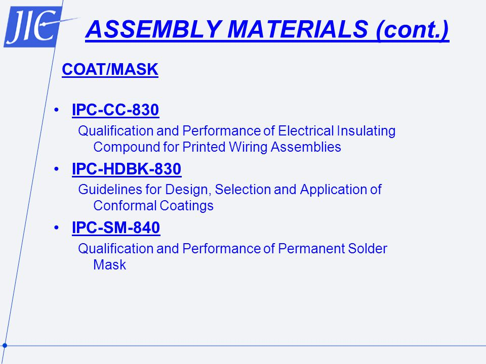ASSEMBLY MATERIALS (cont.)