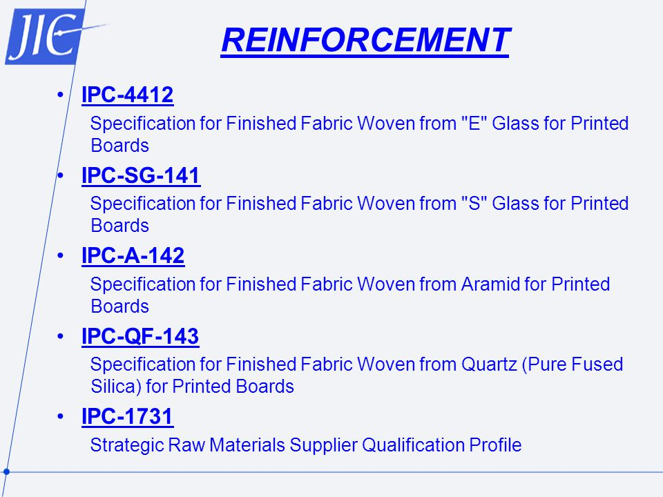 REINFORCEMENT IPC-4412 IPC-SG-141 IPC-A-142 IPC-QF-143 IPC-1731