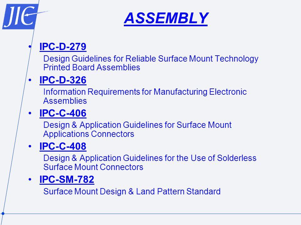 ASSEMBLY IPC-D-279 IPC-D-326 IPC-C-406 IPC-C-408 IPC-SM-782