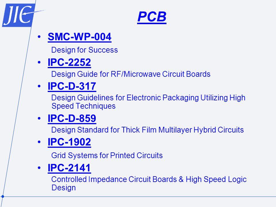 PCB SMC-WP-004 IPC-2252 IPC-D-317 IPC-D-859 IPC-1902 IPC-2141