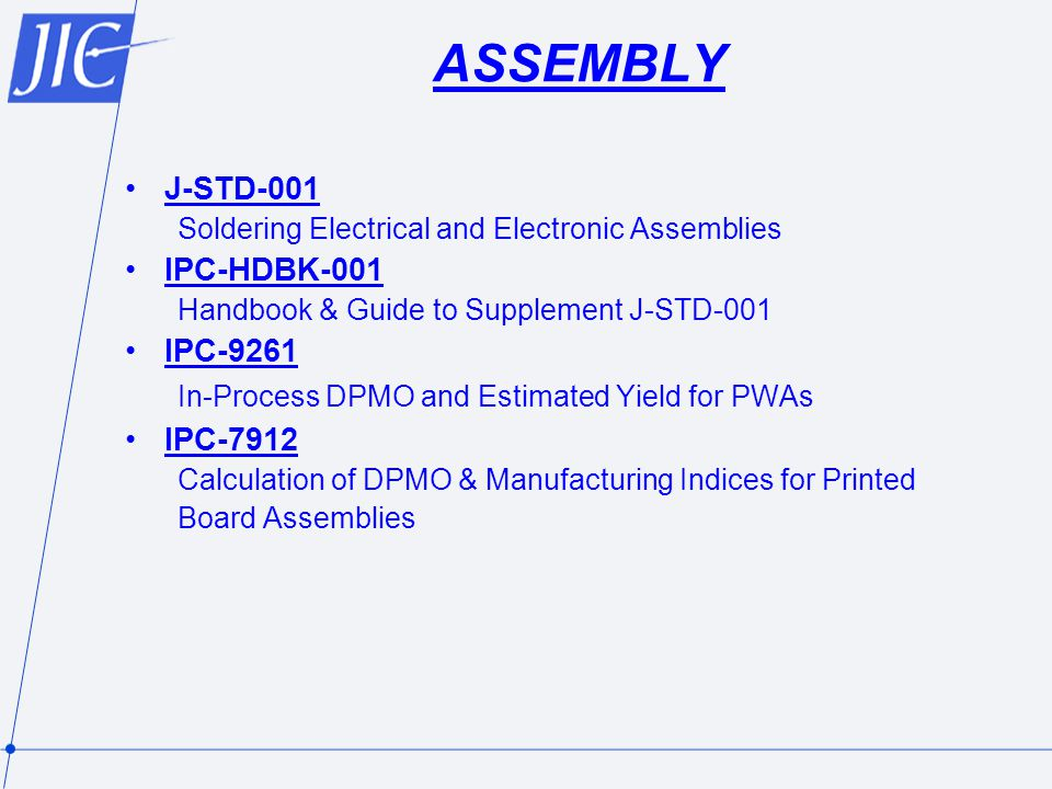ASSEMBLY J-STD-001 IPC-HDBK-001 IPC-9261 IPC-7912