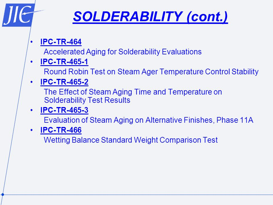 SOLDERABILITY (cont.) IPC-TR-464