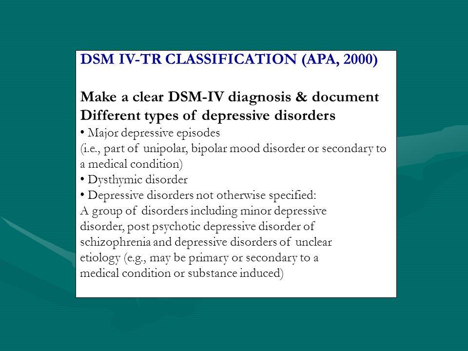 DSM IV-TR CLASSIFICATION (APA, 2000)