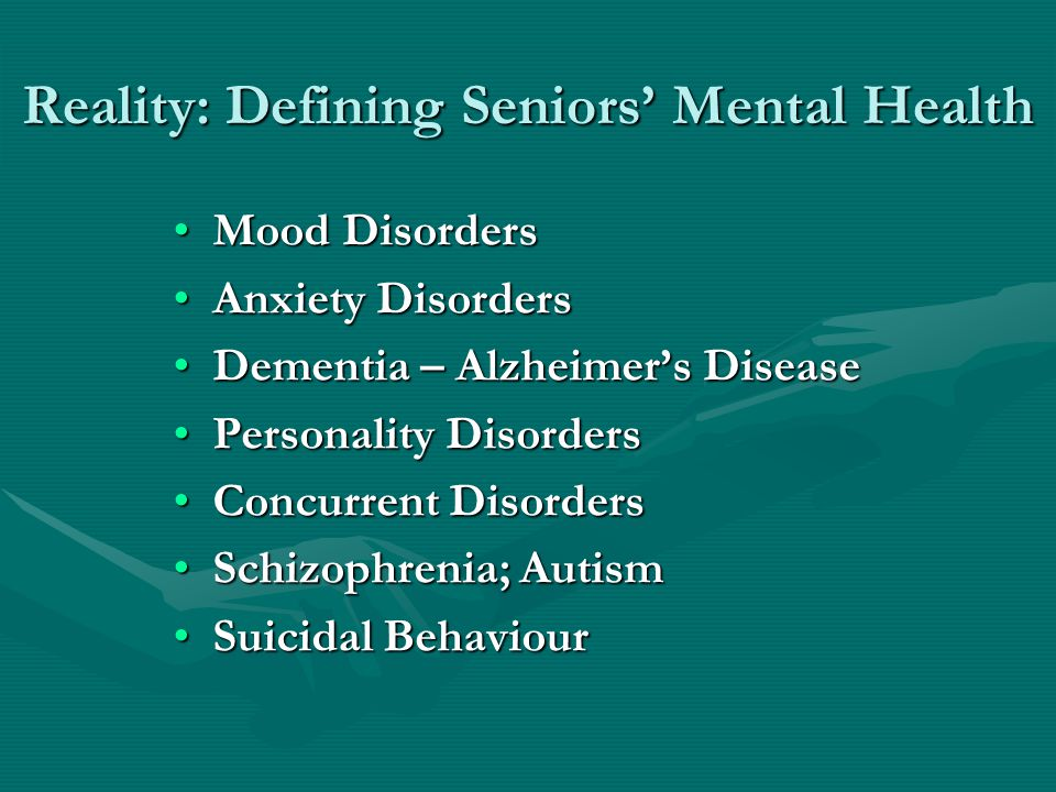 Reality: Defining Seniors' Mental Health