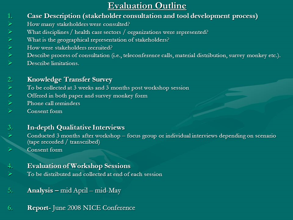Evaluation Outline Case Description (stakeholder consultation and tool development process) How many stakeholders were consulted