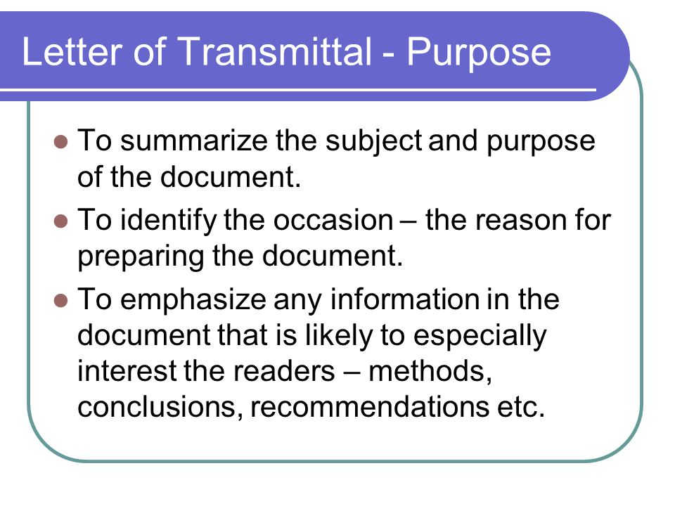 Letter of Transmittal - Purpose