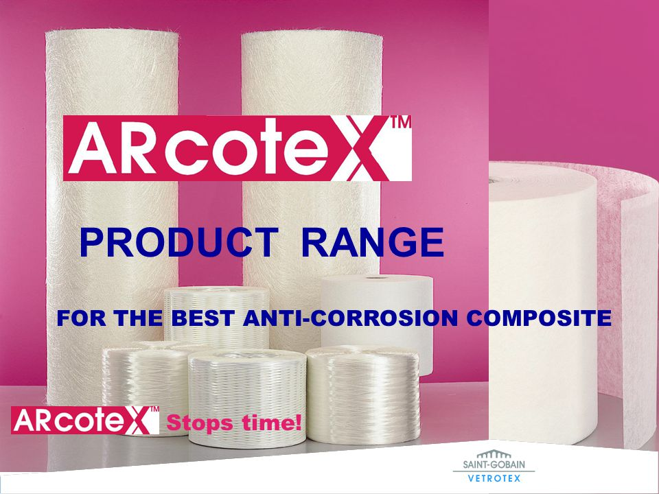 PRODUCT RANGE FOR THE BEST ANTI-CORROSION COMPOSITE Stops time!