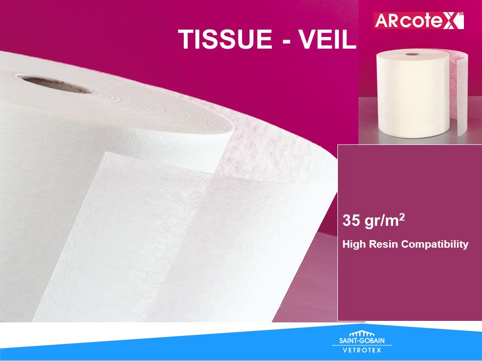 TISSUE - VEIL 35 gr/m2 High Resin Compatibility