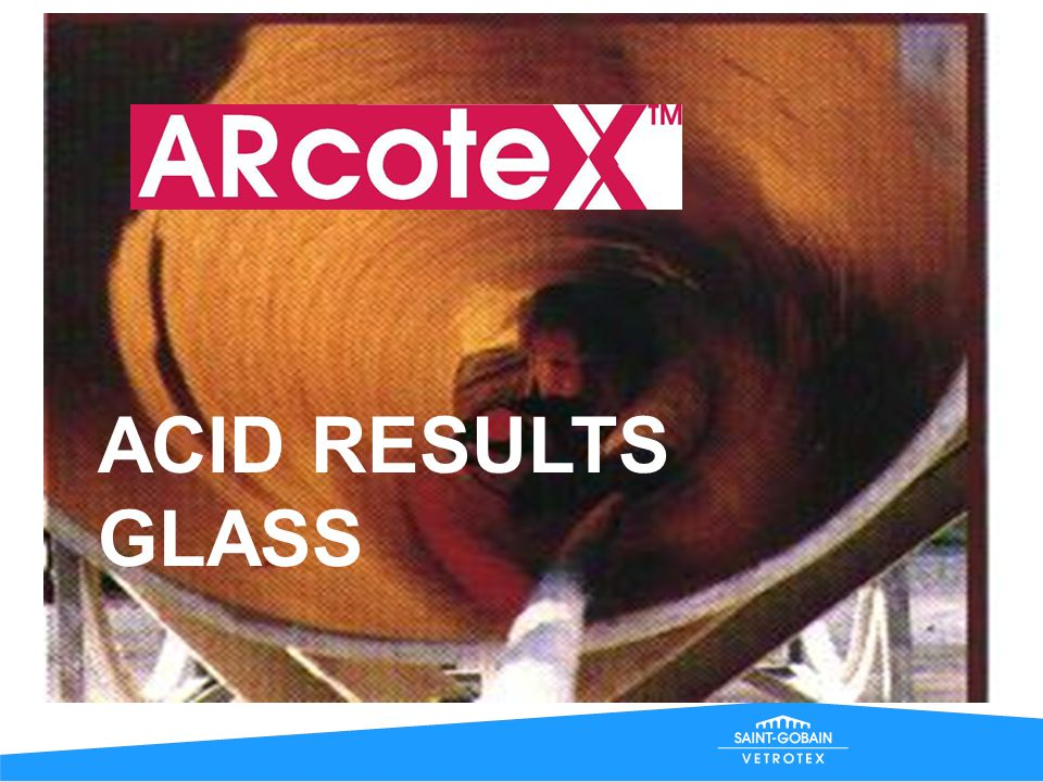 ACID RESULTS GLASS