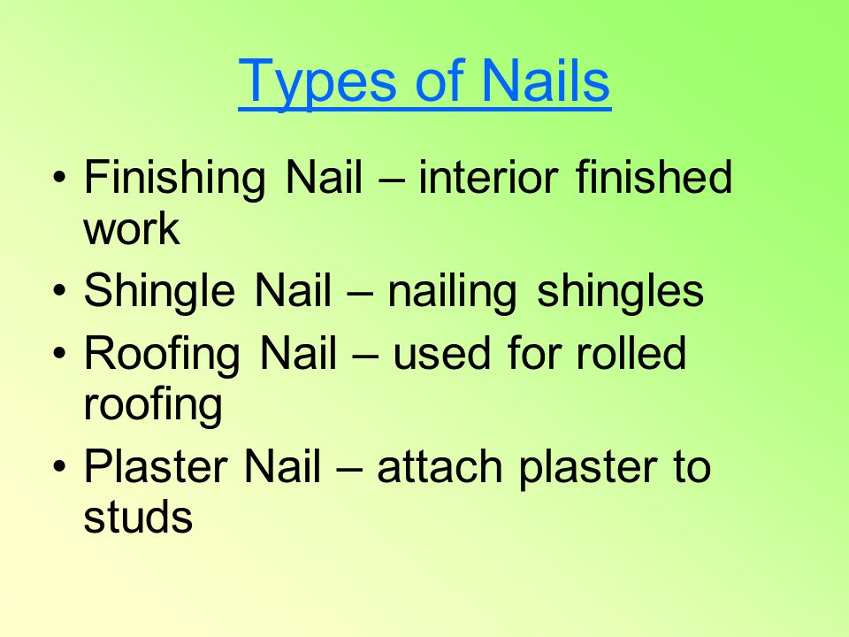 Types of Nails Finishing Nail – interior finished work