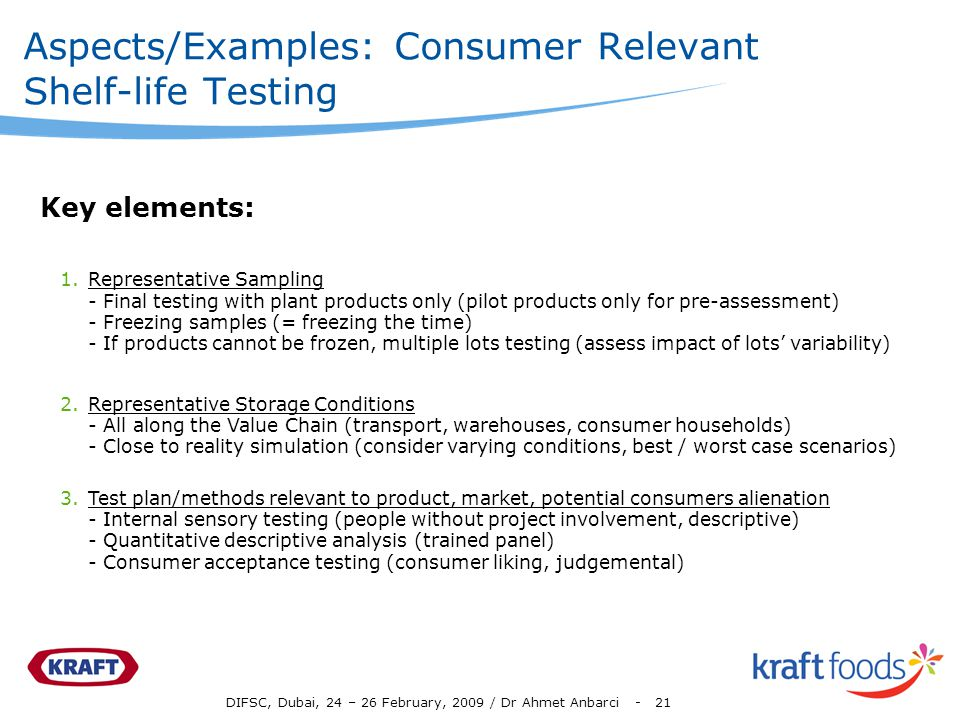 Aspects/Examples: Consumer Relevant Shelf-life Testing