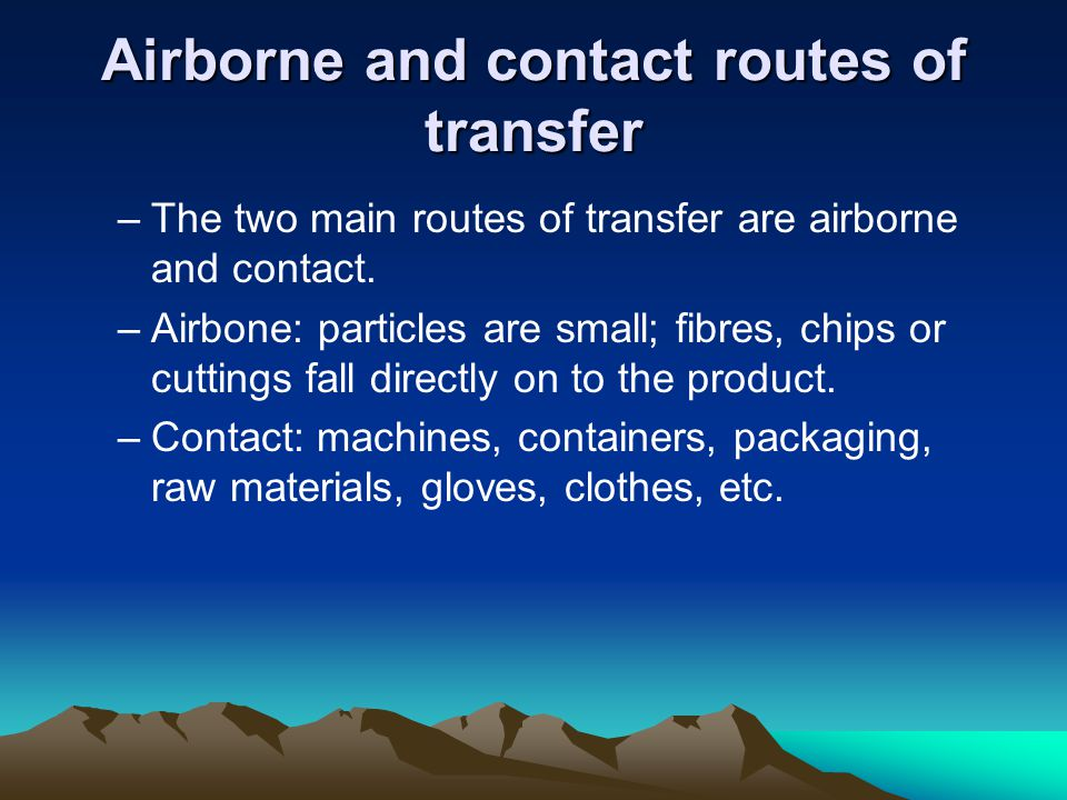 Airborne and contact routes of transfer