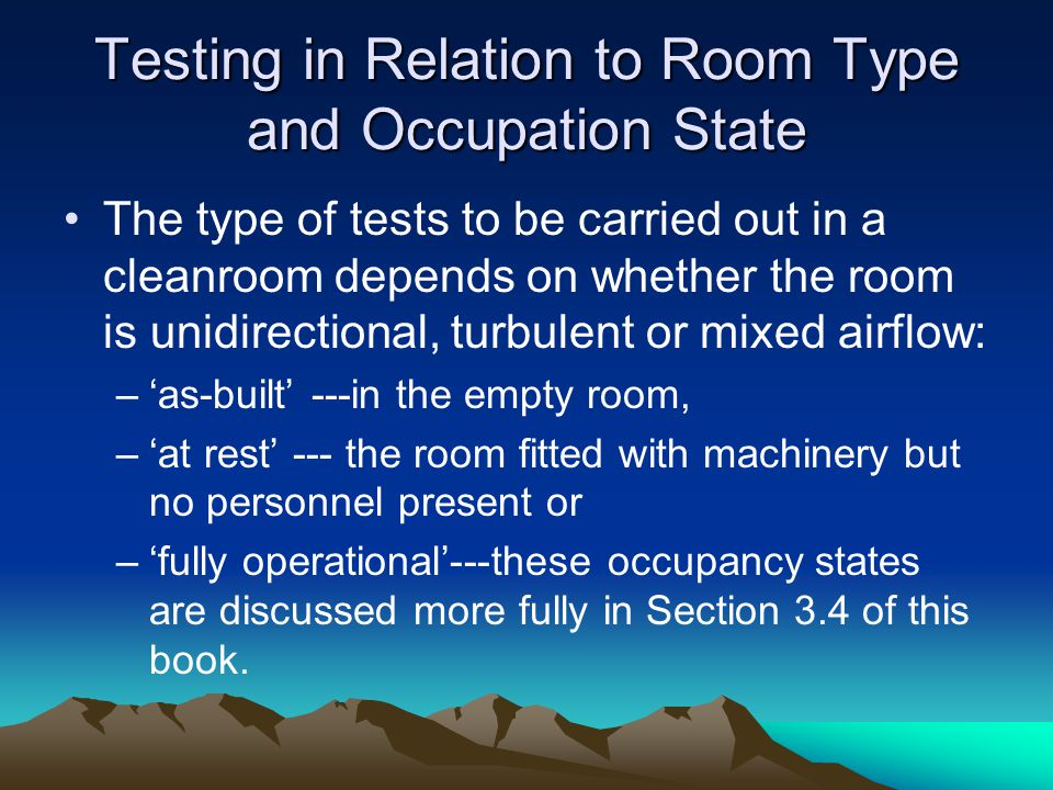 Testing in Relation to Room Type and Occupation State
