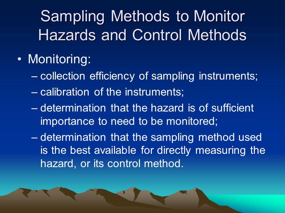 Sampling Methods to Monitor Hazards and Control Methods